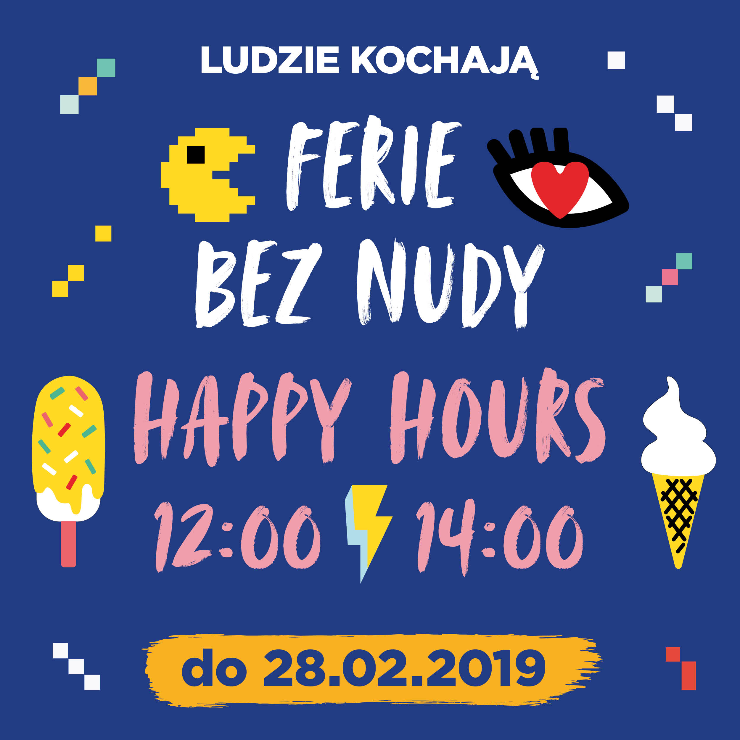 Feriowo-Walentykowe Happy Hours!