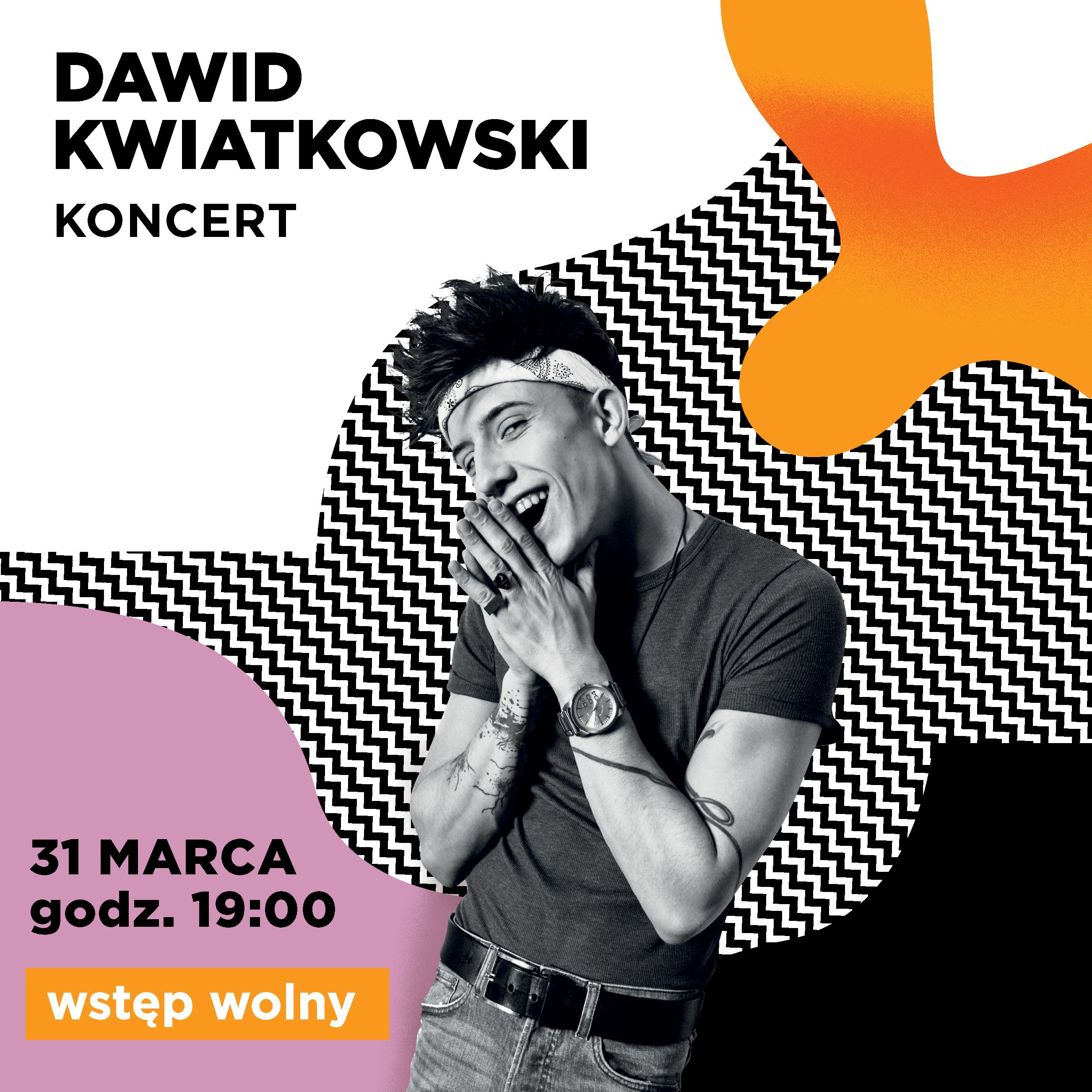 Koncert Dawida Kwiatkowskiego