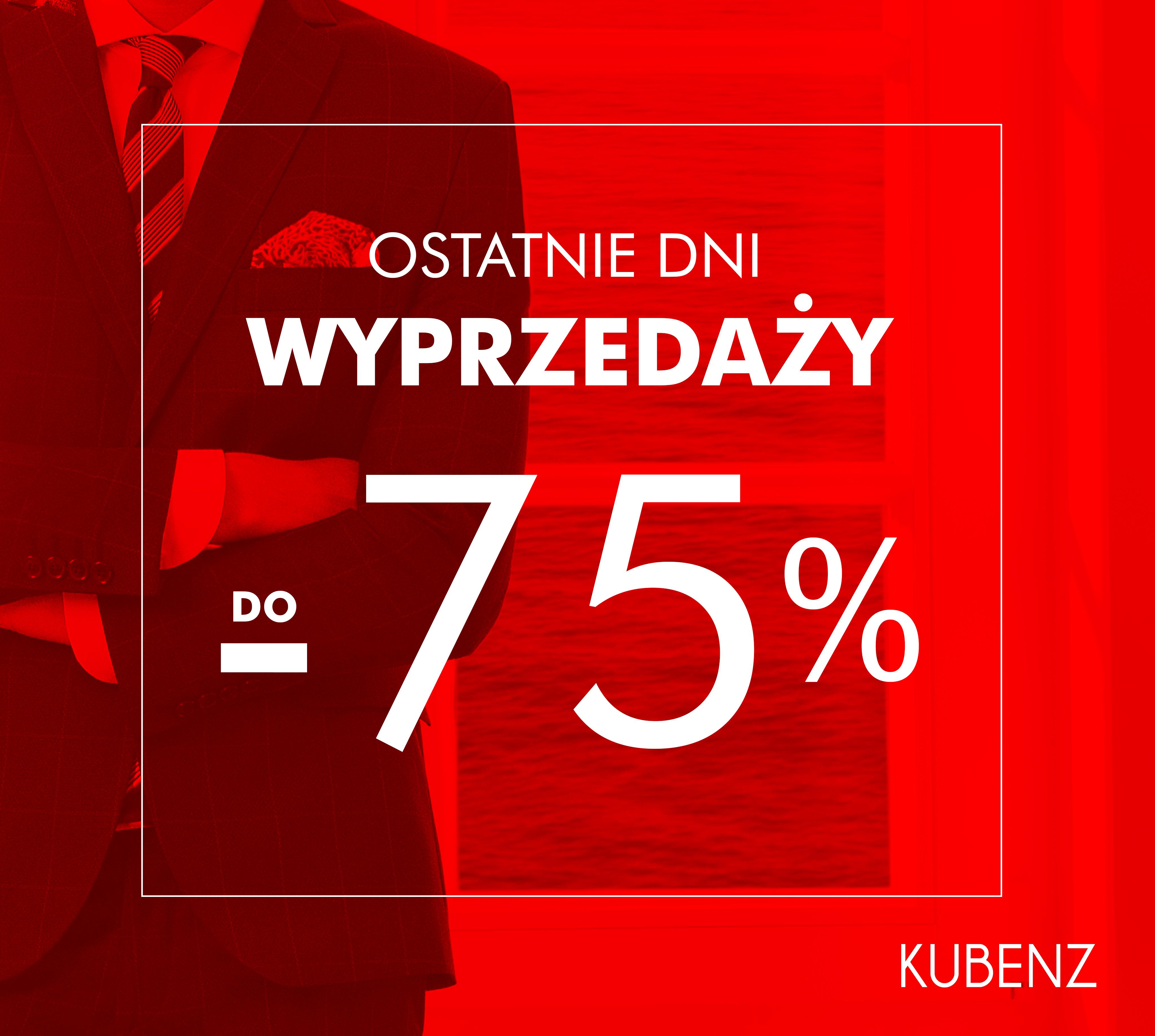 Wyprzedaż w Kubenz do -75%