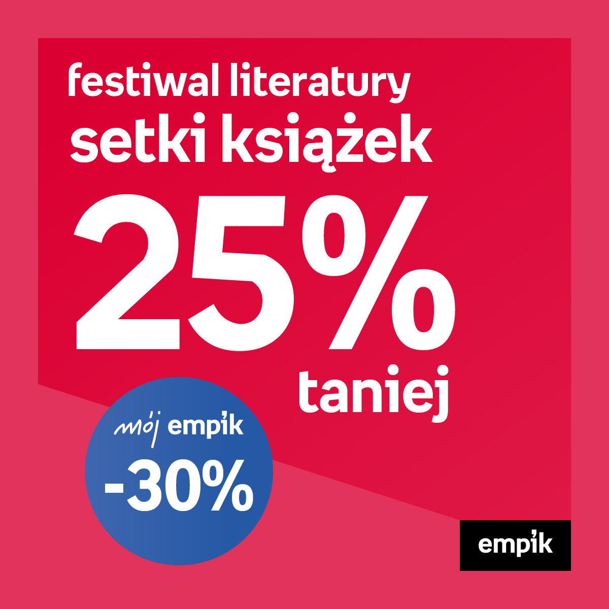 Wielki Festiwal Literatury w Empik!